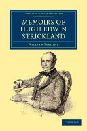 Memoirs of Hugh Edwin Strickland, M.A.