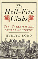 The Hell Fire Clubs