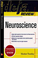 Deja Review Neuroscience