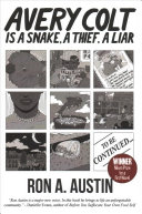 link to Avery Colt is a snake, a thief, a liar in the TCC library catalog
