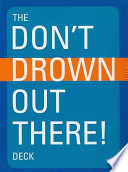 The Don't Drown Out There Deck