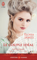 Les duchesses (Tome 2) - Le couple idéal