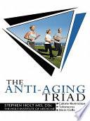 The Anti Aging Triad Book