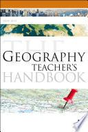 The Geography Teacher S Handbook
