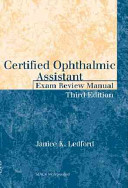 Certified Ophthalmic Assistant Exam Review Manual Book