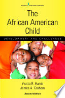 The African American Child  Second Edition Book