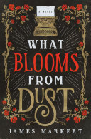 What Blooms from Dust Pdf/ePub eBook