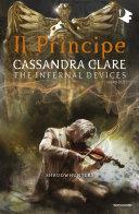 Shadowhunters. Le origini - Il principe