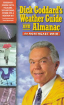 Dick Goddard s Weather Guide and Almanac for Northeast Ohio