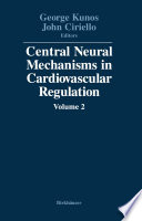 Central Neural Mechanisms In Cardiovascular Regulation Book PDF