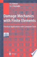 Damage Mechanics with Finite Elements