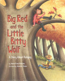 Big Red and the Little Bitty Wolf Book