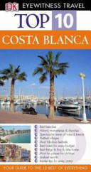 COSTA BLANCA EYEWITNESS TOP 10 TRAVEL GUIDE