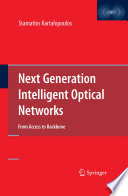 Next Generation Intelligent Optical Networks