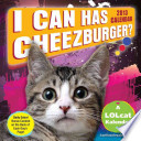I Can Has Cheezburger? 2013 Day-to-Day Calendar