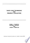 Quick Look Techniques for Prospect Evaluation