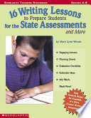 16 Writing Lessons to Prepare Students for the State Assessment and More Book PDF