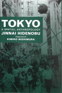 Tokyo, a Spatial Anthropology