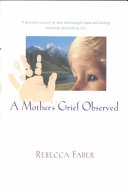 A Mother s Grief Observed Book PDF