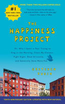 The Happiness Project Tenth Anniversary Edition Book PDF