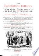 The Ecclesiastical Histories Of Eusebius Socrates Sozomen And Theodorit