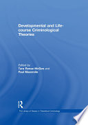Developmental And Life Course Criminological Theories