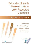 Educating Health Professionals In Low Resource Countries Book PDF