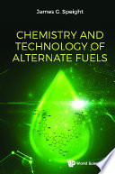 Chemistry And Technology Of Alternate Fuels Book