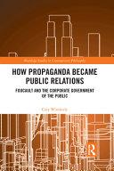How Propaganda Became Public Relations