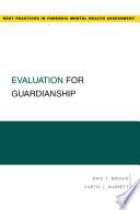 Evaluation for Guardianship