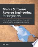 Ghidra Software Reverse Engineering for Beginners Book