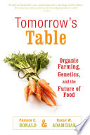 """Tomorrow's Table: Organic Farming, Genetics, and the Future of Food"" by Pamela C. Ronald, R. W. Adamchak"