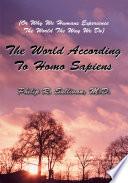 The World According to Homo Sapiens Book