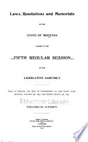 Laws  Resolutions  and Memorials of the State of Montana