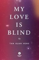 My Love is Blind (2017 Edition - PDF) Pdf/ePub eBook