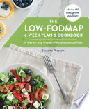 The Low FODMAP 6 Week Plan and Cookbook
