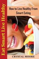 Eat Smart Live Healthy