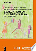 Evaluation of childrens' play