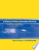A History Of Online Information Services 1963 1976