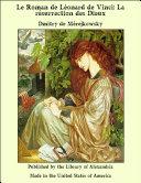 Pdf Le Roman de L_onard de Vinci: La r_surrection des Dieux Telecharger