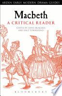 Macbeth  A Critical Reader