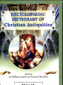 Encyclopaedic Dictionary Of Christian Antiquities  in 9 Volumes