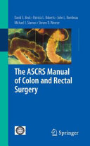 The ASCRS Manual of Colon and Rectal Surgery Pdf/ePub eBook