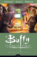 Buffy the Vampire Slayer Season 8 Volume 3  Wolves at the Gate
