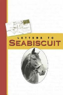Letters to Seabiscuit