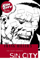 Frank Miller's Sin City.