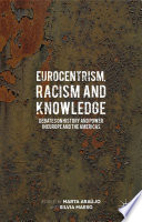 Eurocentrism  Racism and Knowledge