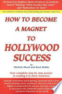 How To Become A Magnet To Hollywood Success Book PDF