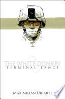 The White Donkey  Terminal Lance