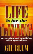 Life is for the Living Book